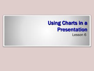 Using Charts in a  Presentation