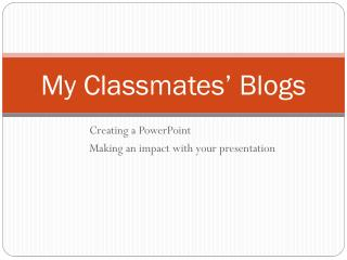 My Classmates' Blogs