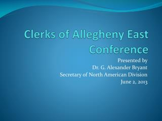 Clerks of Allegheny East Conference