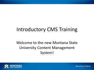 Introductory CMS Training