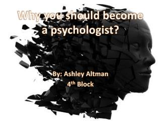 Why you should become a psychologist?
