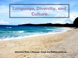 Language, Diversity, and Culture