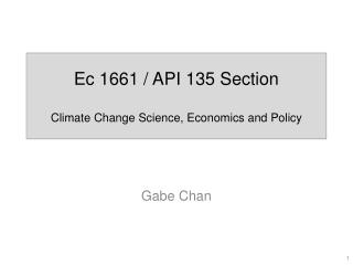 Ec  1661 / API 135 Section Climate Change Science, Economics and Policy