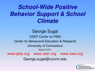 School-Wide Positive Behavior  Support & School Climate