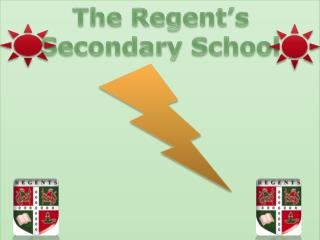 The  Regent's Secondary School