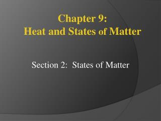 Section  2:   States of Matter