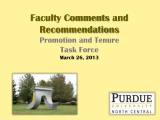 Faculty  Comments  and Recommendations  Promotion and Tenure Task Force March 26, 2013