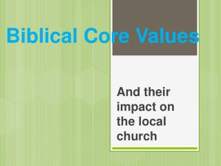 Biblical Core Values
