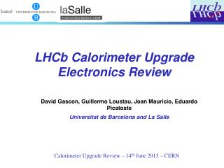 Calorimeter Upgrade Review  – 14 th  June  2013 – CERN