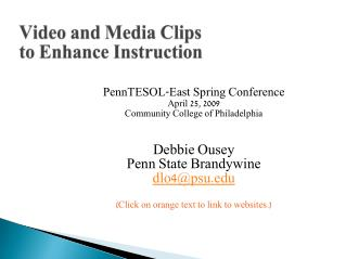 Video and Media Clips  to Enhance Instruction