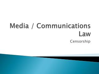 Media / Communications Law