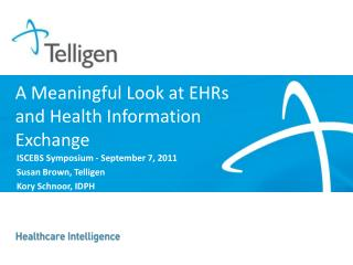 A Meaningful Look at EHRs and Health Information Exchange
