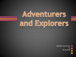 Adventurers and Explorers