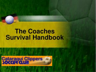 The Coaches Survival Handbook