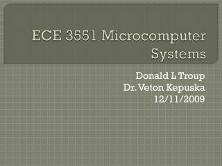 ECE 3551 Microcomputer Systems
