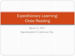 Expeditionary Learning:   Close Reading