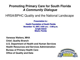 Promoting Primary Care for South Florida A Community Dialogue
