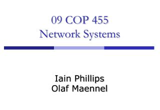 09 COP 455 Network Systems