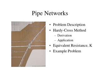 Pipe Networks
