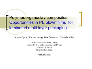 Polymer/organoclay composites: Opportunities in PE blown films  for laminated multi-layer packaging