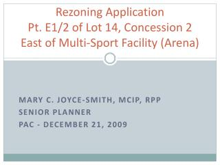 Rezoning Application Pt. E1/2 of Lot 14, Concession 2  East of  Multi-Sport Facility (Arena)