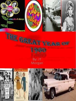 The Great Year of 1960