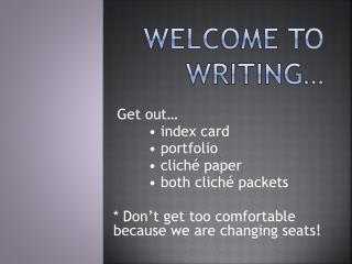 Welcome to Writing…