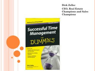 Dirk Zeller CEO, Real Estate Champions and Sales Champions