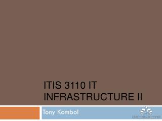 ITIS 3110 IT Infrastructure II