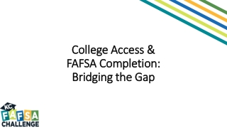 College Access & FAFSA Completion: Bridging the Gap