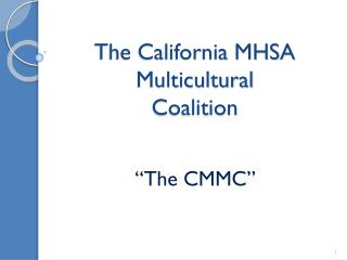 The California MHSA Multicultural Coalition