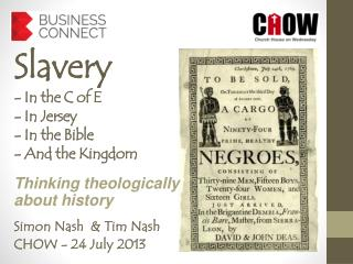 Slavery - In the C of E  - In Jersey - In the Bible - And the Kingdom