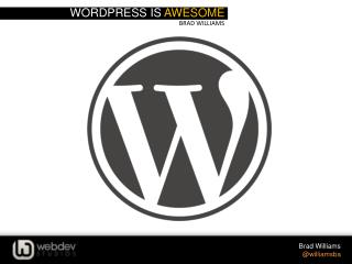 WordPress is  awesome