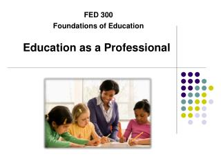 Education as a Professional