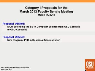 Category I  Proposals  for  the March 2013 Faculty  Senate  Meeting March 14, 2013
