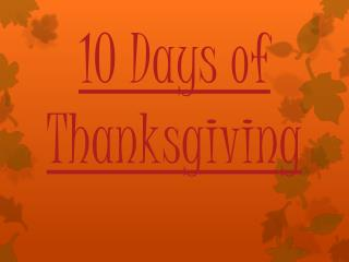 10 Days of  Thanksgiving