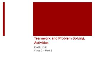 Teamwork and Problem  Solving: Activities