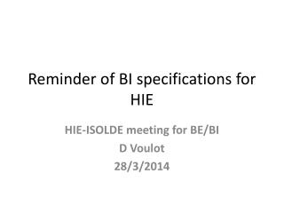 Reminder of BI specifications for HIE