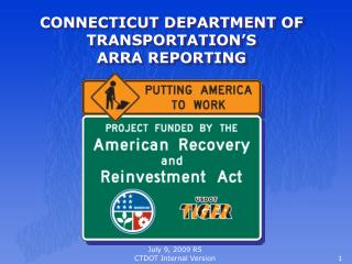 CONNECTICUT DEPARTMENT OF TRANSPORTATION S  ARRA REPORTING