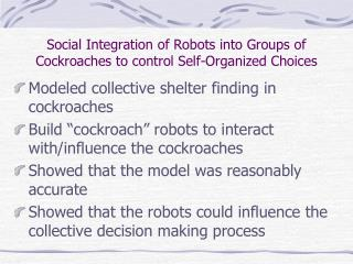 Social Integration of Robots into Groups of Cockroaches to control Self-Organized Choices