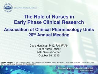 Association of Clinical Pharmacology Units 20 th  Annual Meeting Clare Hastings, PhD, RN, FAAN