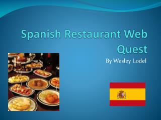 Spanish Restaurant Web Quest