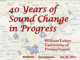 40 Years of Sound Change in Progress