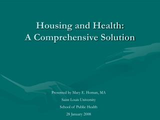 Housing and Health:  A Comprehensive Solution