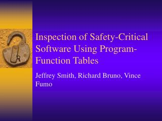 Inspection of Safety-Critical Software Using Program- Function Tables