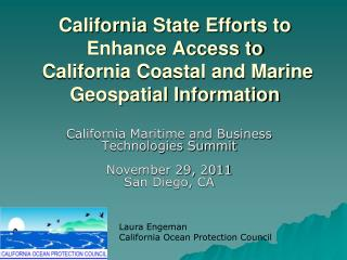 California Maritime and Business  Technologies Summit November 29,  2011 San Diego,  CA