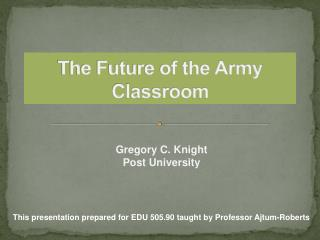 The Future of the Army Classroom