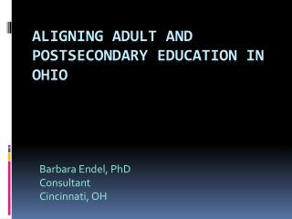Aligning adult and postsecondary education in ohio