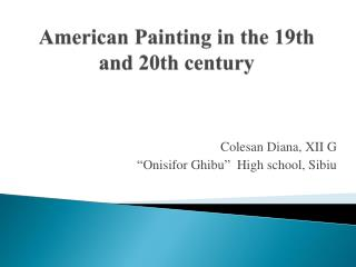 American Painting in the 19th and 20th  century