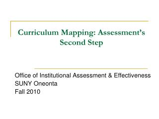 Curriculum Mapping: Assessment's Second Step